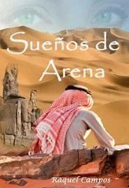 Sueños de arena por Raquel Campos