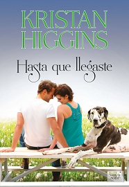 "Portada ""Hasta que llegaste"" de Kristen Higgins"