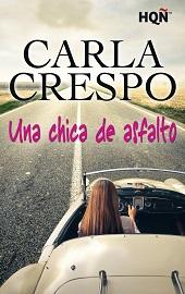 "Portada ""Una chica de asfalto"" de la autora Carla Crespo"