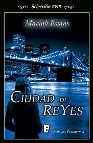 """""""Ciudad de reyes"""" de Mariah Evans"""