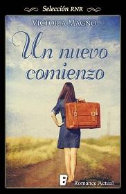 """""""Un nuevo comienzo"""" de Victoria Magno"""