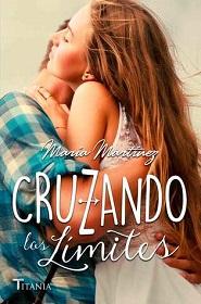 """""""Cruzando los límites"""" de María Martínez"""