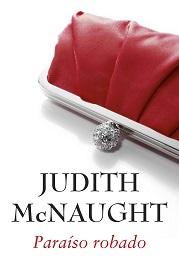 Paraíso robado de Judith McNaught