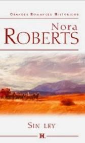 """Sin Ley"" de Nora Roberts"