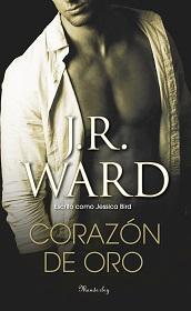 Corazón de oro de J. R. Ward