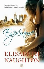 """""""Espérame"""" de Elisabeth Naughton"""