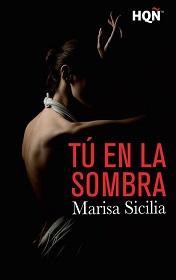 Tú en la sombra de Marisa Sicilia