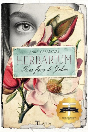Herbarium Las flores de Gideón de Anna Casanovas