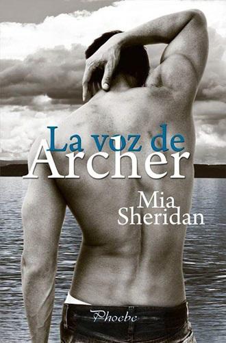 """""""La voz de Archer"""" de Mia Sheridan"""
