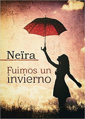 """""""Fuimos un invierno"""" de Neïra (Daniela 1)"""