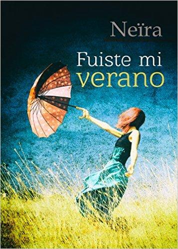 """Fuiste mi verano"" de Neïra (Daniela 2)"