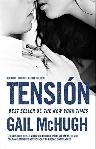 """""""Tensión"""" de Gail McHugh (Pulsión 2)"""