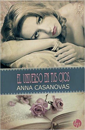 """""""El universo en tus ojos"""" de Anna Casanovas"""