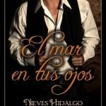 """""""El mar en tus ojos"""" de Nieves Hidalgo"""