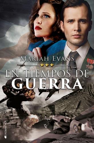 """""""En tiempos de guerra"""" de Mariah Evans"""