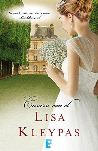 """""""Casarse con él"""" de Lisa Kleypas"""