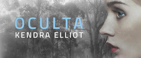 Kendra Elliot - Oculta