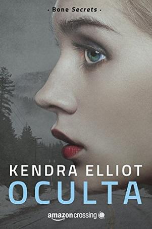 Oculta de Kendra Elliot