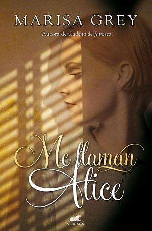 """Me llaman Alice"" Marisa Grey"