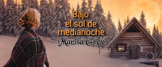 """Banner LC """"Bajo el sol de medianoche"""" de Marisa Grey"""