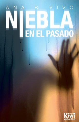 """Portada """"Niebla en el pasado"""" de Ana R. Vivo"""