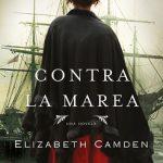 """""""Contra la marea"""" de Elizabeth Camden"""